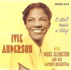 IVIE ANDERSON It Don't Mean A Thing album cover