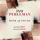 IVO PERELMAN Book Of Sound album cover