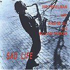IVO PERELMAN Sad Life (With William Parker And Rashied Ali) album cover