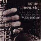 IVO PERELMAN Sound Hierarchy album cover