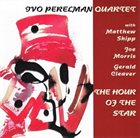 IVO PERELMAN The Hour Of The Star album cover