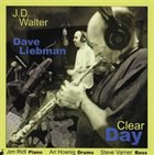 J. D. WALTER Clear Day album cover