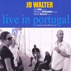 J. D. WALTER Live in Portugal album cover