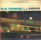 J J JOHNSON Blue Trombone album cover