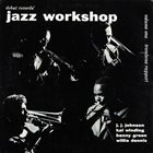 J J JOHNSON Debut Records' Jazz Workshop, Volume One: Trombone Rapport album cover