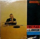 J J JOHNSON First Place album cover