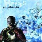 J J JOHNSON Heroes album cover