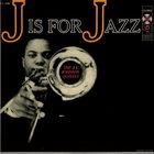 J J JOHNSON J is for Jazz (aka Overdrive) album cover