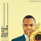 J J JOHNSON J J ! In Person album cover