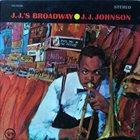 J J JOHNSON J.J.'s Broadway album cover
