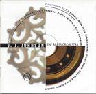 J J JOHNSON The Brass Orchestra album cover