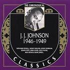 J J JOHNSON The Chronological Classics: J.J. Johnson 1946-1949 album cover