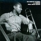 J J JOHNSON The Complete Columbia J. J. Johnson Small Group Sessions album cover