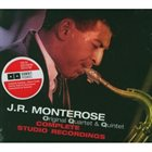 J R MONTEROSE Complete Studio Recordings album cover