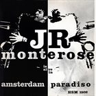 J R MONTEROSE Is Alive In Amsterdam Paradiso album cover