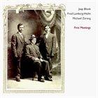 JAAP BLONK Jaap Blonk / Fred Lonberg-Holm / Michael Zerang : First Meetings album cover