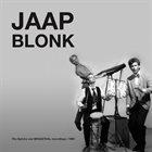 JAAP BLONK The Splinks And BRAAXTAAL Recordings | 1993 album cover