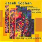 JACEK KOCHAN Corporate Highlanders album cover