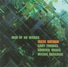 JACEK KOCHAN Man Of No Words album cover