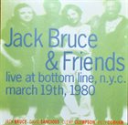 JACK BRUCE Live At Bottom Line, N. Y. C. March 19th, 1980 album cover