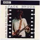 JACK BRUCE Live on the Old Grey Whistle Test album cover