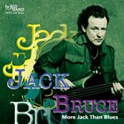 JACK BRUCE More Jack Than Blues album cover