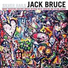 JACK BRUCE Silver Rails album cover