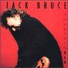 JACK BRUCE Somethin Els album cover
