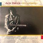 JACK BRUCE Willpower : A Twenty Year Retrospective (1968-1988) album cover