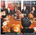JACK COSTANZO Bongo Fever Jack Costanzo At The Garden Of Allah (aka Bongo Fever!) album cover