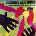 JACK COSTANZO Costanzo Plus Tubbs : Equation In Rhythm album cover