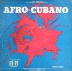 JACK COSTANZO Jack Costanzo / Andre's Cuban All Stars : Afro-Cubano album cover