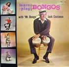 JACK COSTANZO Learn, Play Bongos With