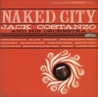 JACK COSTANZO Naked City album cover