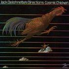 JACK DEJOHNETTE Jack DeJohnette's Directions : Cosmic Chicken album cover