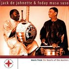 JACK DEJOHNETTE Music From The Hearts Of The Masters (with  Foday Musa Suso) album cover