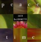 JACK DEJOHNETTE Peace Time album cover