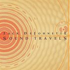 JACK DEJOHNETTE Sound Travels album cover
