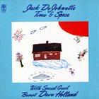 JACK DEJOHNETTE Time & Space album cover