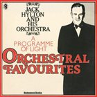JACK HYLTON A Programme of Light Orchestral Favourites album cover