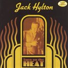 JACK HYLTON Turn on the Heat album cover