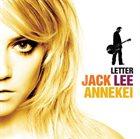 JACK LEE Jack Lee, Annekei : Letter album cover