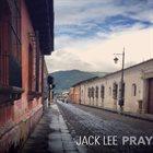 JACK LEE Pray album cover