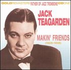 JACK TEAGARDEN Makin' Friends album cover