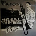 JACK TEAGARDEN Birth Of A Band album cover