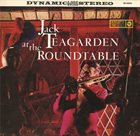 JACK TEAGARDEN Jack Teagarden at the Roundtable album cover