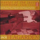 JACK TEAGARDEN Master of the Jazz Trombone: 1928-1940 album cover