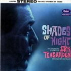 JACK TEAGARDEN Shades Of Night album cover