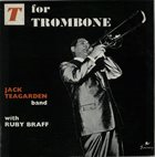 JACK TEAGARDEN T For Trombone album cover