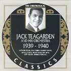 JACK TEAGARDEN The Chronological Classics: Jack Teagarden and His Orchestra 1939-1940 album cover